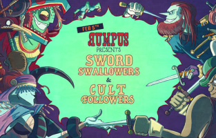 Rumpus: Sword Swallowers & Cult Followers