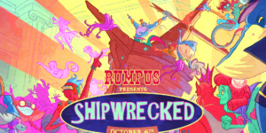 Rumpus: Shipwrecked!